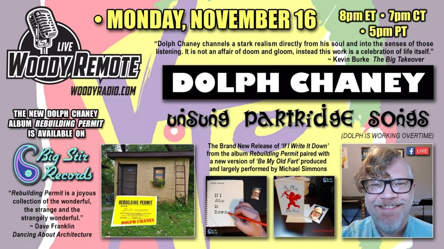 DOLPH CHANEY LIVE – 11/16/2020 – WOODY REMOTE – UNSUNG PARTRIDGE SONGS